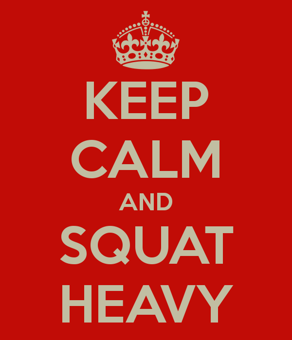 Keep-calm-and-squat-heavy