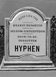 Say Good-bye to the hyphen