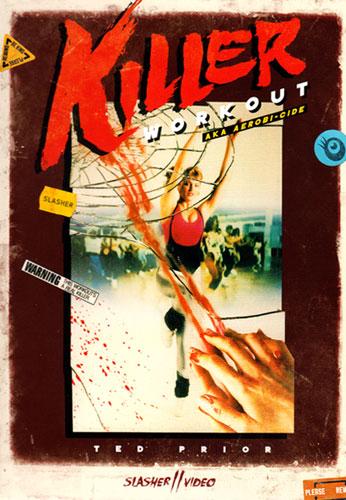 killer workout  1987   u2014 triskaidekafiles