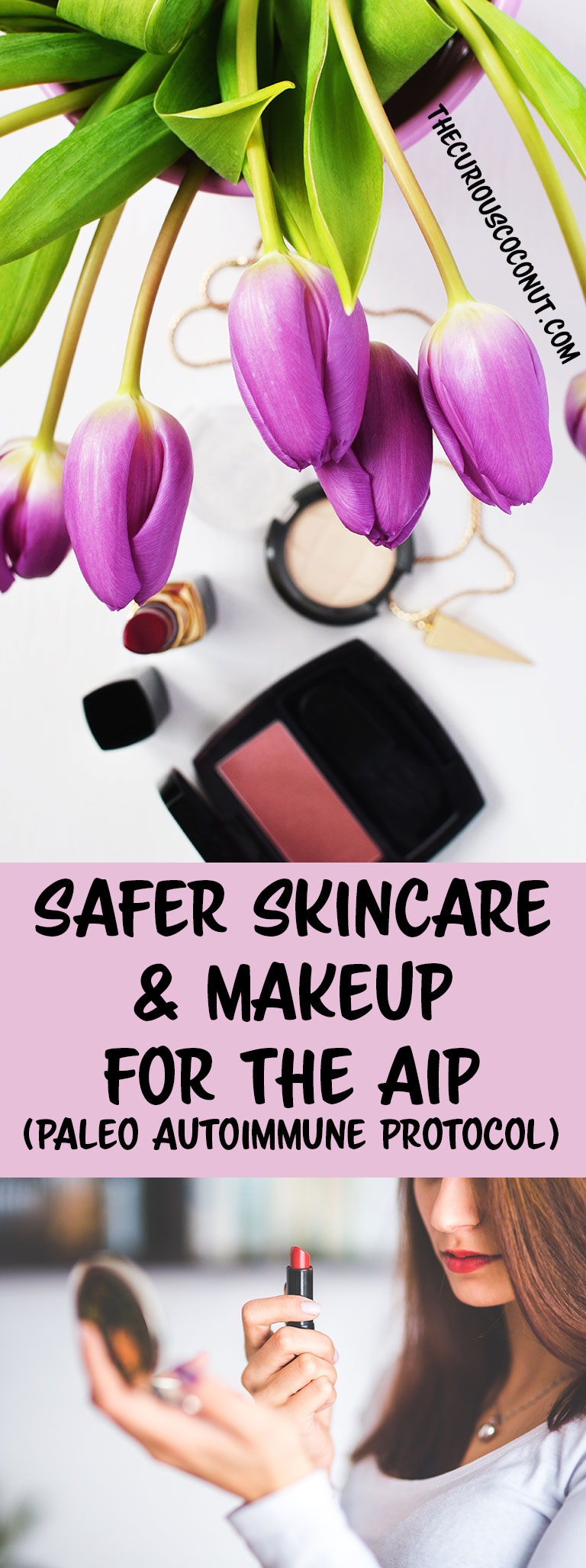 Safer Skincare and Makeup for the #AIP - my top picks!  // TheCuriousCoconut.com