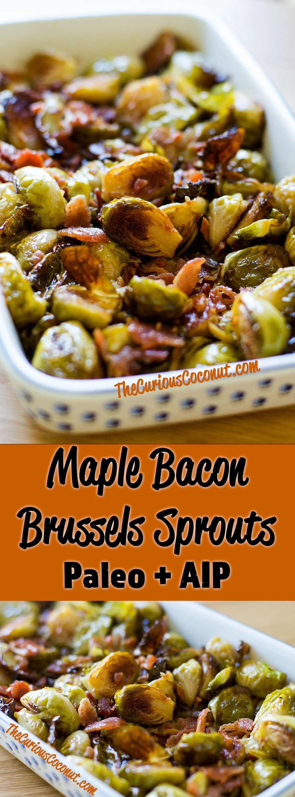 Maple Bacon Brussels Sprouts (Paleo, AIP)// TheCuriousCoconut.com
