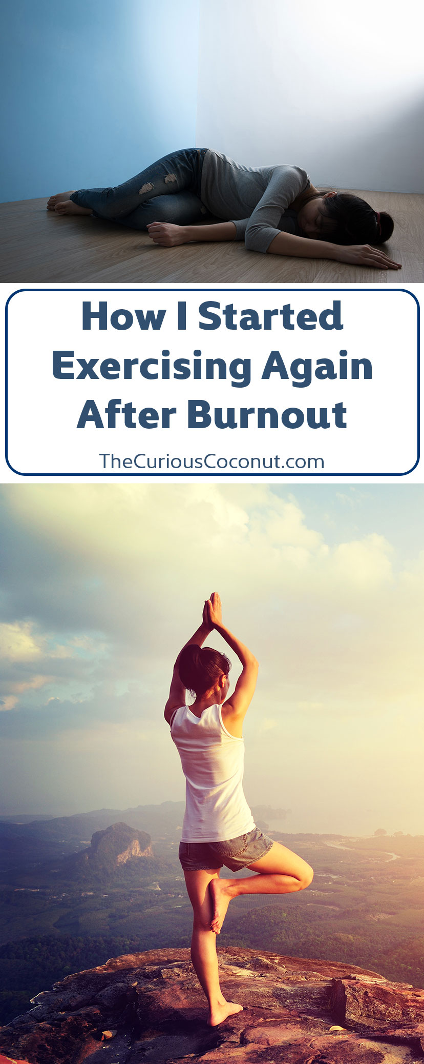 How I Started Exercising Again After Burnout // TheCuriousCoconut.com