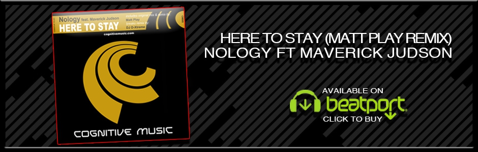 Here To Stay (Matt Play Remix) Nology Ft. Maverick Judson