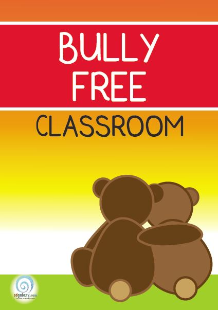 Bully Free Classroom Poster Edgalaxy Cool Stuff For Nerdy Teachers