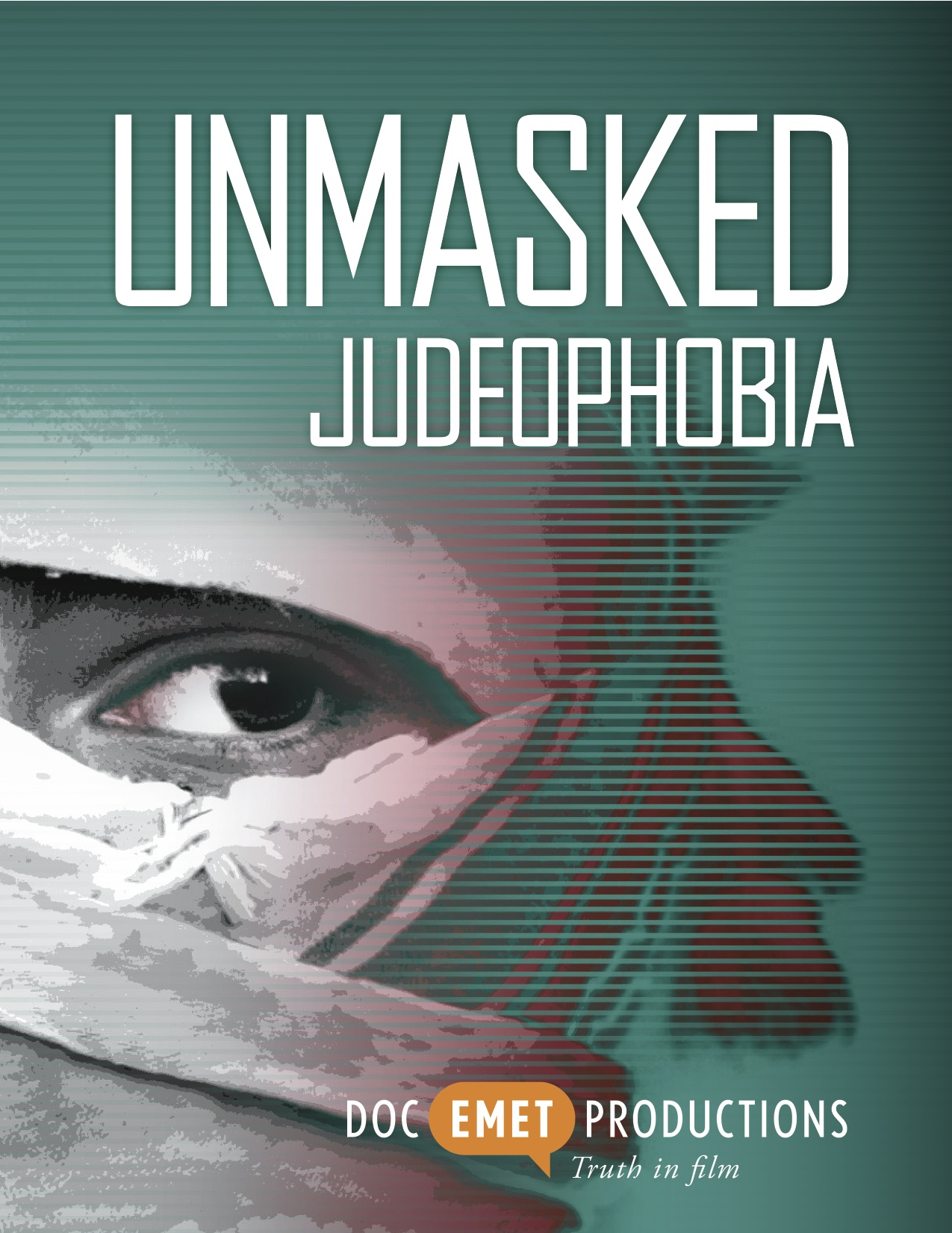 Click photo to download. Caption: Unmasked: Judeophobia, the Threat to Civilization debuts Oct. 24. Credit: Doc Emet Productions.