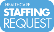 WSi Healthcare Staffing Request Button