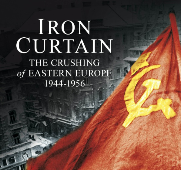Iron Curtain: The Crushing of Eastern Europe 1944-1956 — Pushkin House