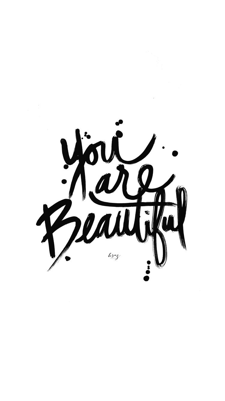 You Are Beautiful Free Iphone 6 Wallpaper Bsaz Creates