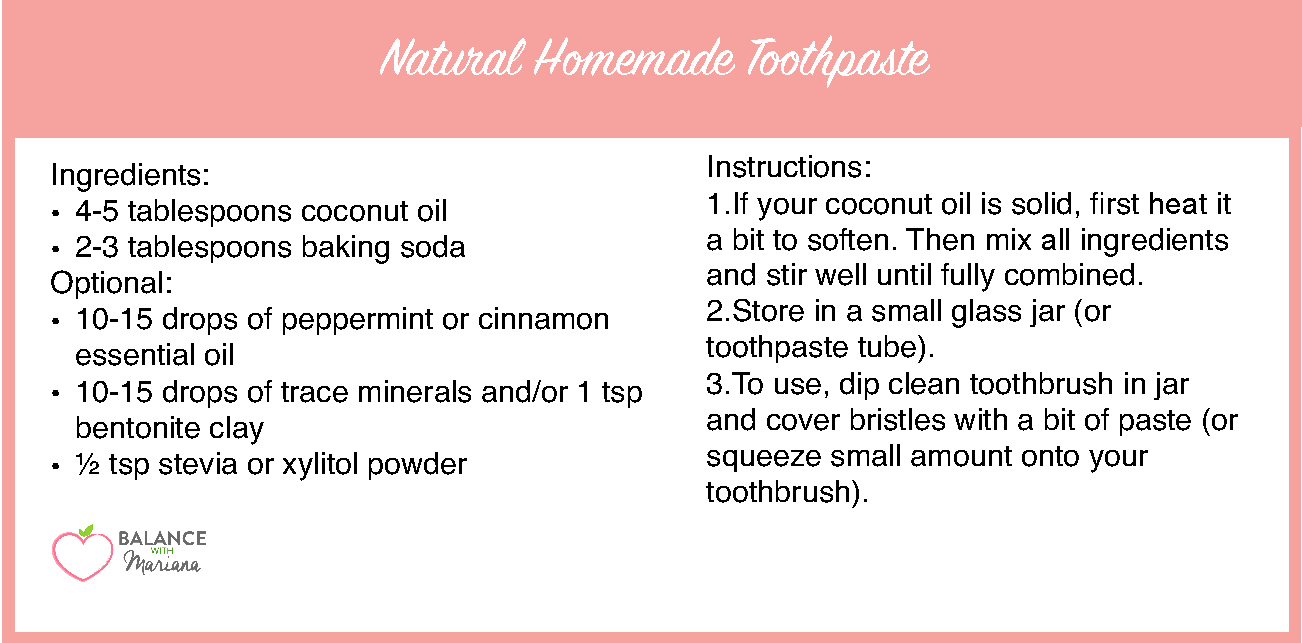 My favorite BASIC TOOTHPASTE RECIPE is below, from which you can create a few different versions. Alternatively, you can now find many flouride-free ...