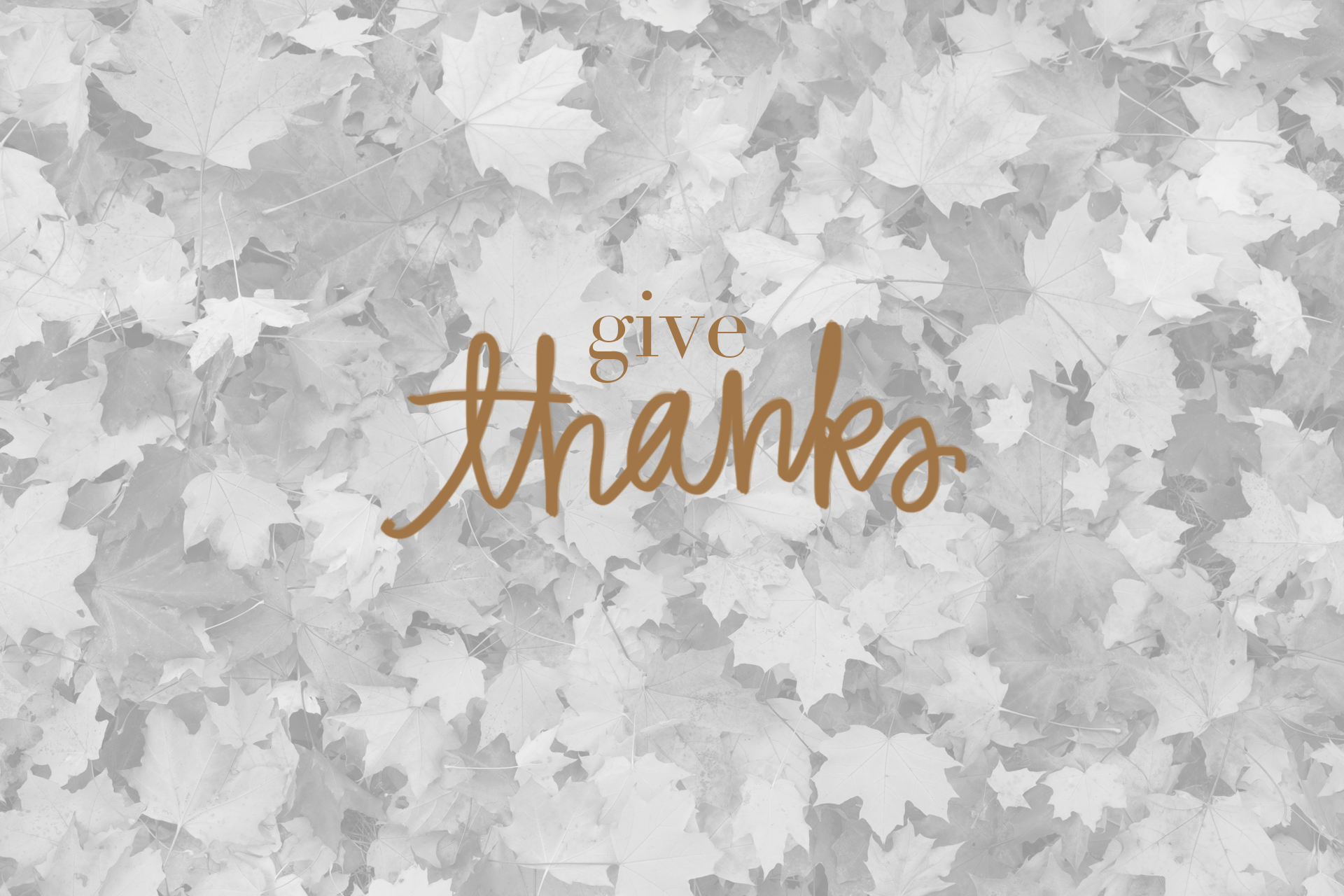 give thanks desktop wallpaper - photo #7