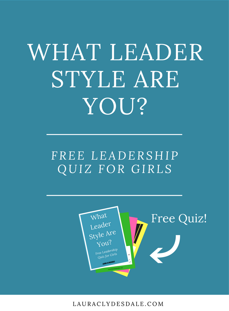 Find Your Leadership Style | Free Quiz | Girls Leadership | Leader Style