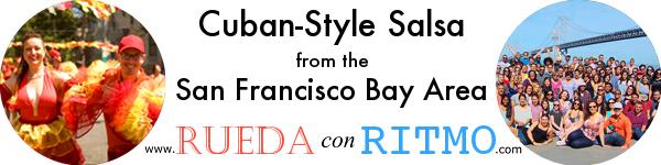 Rueda Con Ritmo: Cuban-Style Salsa from the San Francisco Bay Area