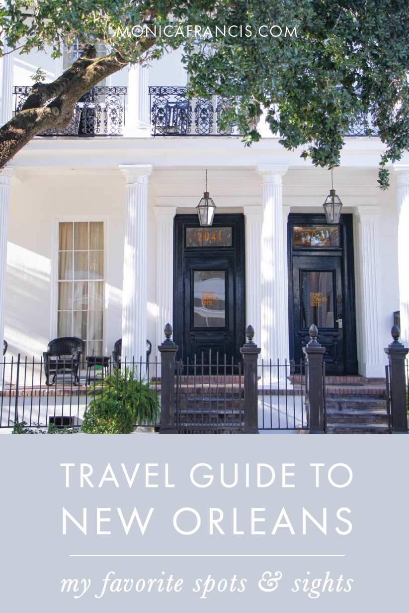 New Orleans Travel Guide: My Favorite Spots & Sights