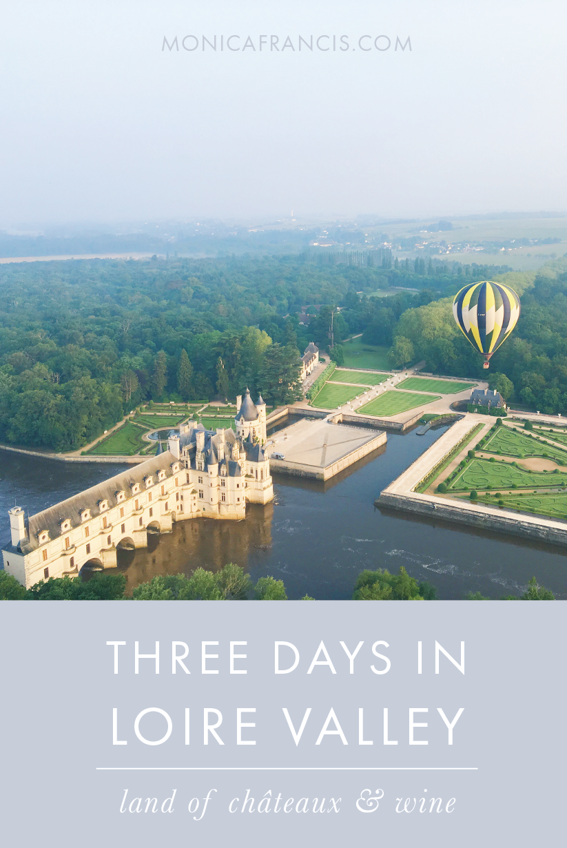 Three Days in Loire Valley: Land of Chateaux and Wine