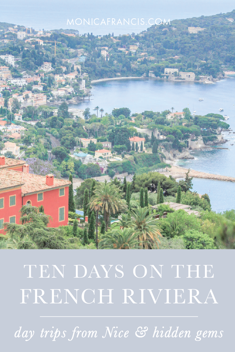 Ten Days on the French Riviera | A travel guide to ten cities on the Cote d'Azur, from the best beaches to hidden gems. | 10-Day Itinerary for the best day trips from Nice, with a travel map to help you plan. | Nice | Menton | Monaco | Eze Village | Villefranche-sur-Mer | Saint Paul-de-Vence | Antibes | Grasse | Cannes | Ile Saint Honorat | Saint Tropez, France