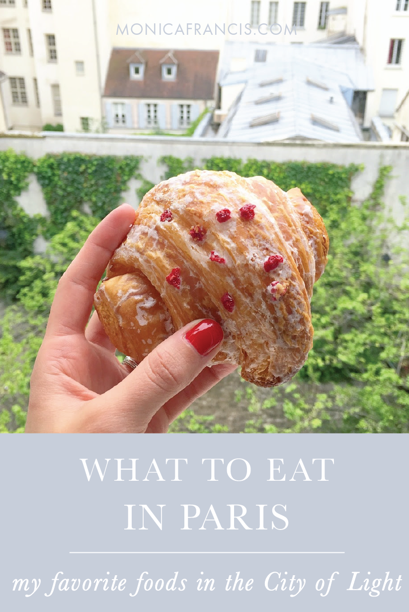 What to Eat in Paris | My 9 favorite foods in the City of Light, from cheap meals and pastries to chic restaurants and cafes | A Foodie Guide for Where to Eat in Paris | The Best Things to Eat in Paris