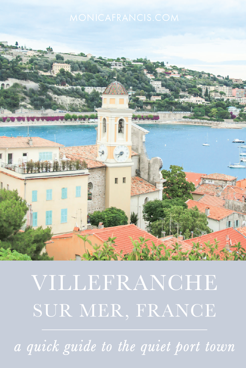 Villefranche sur Mer, France | A quick travel guide to this colorful town on the  French Riviera | Beaches on the bay | Restaurants on the marina | Things to do & see in Old Town