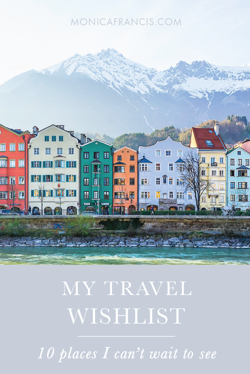 My Travel Wishlist | 10 Destinations on my Travel Bucket List | The more I travel, the more my travel wishlist seems to grow.  |10 Places I Can't Wait to Visit, from Denmark to Australia