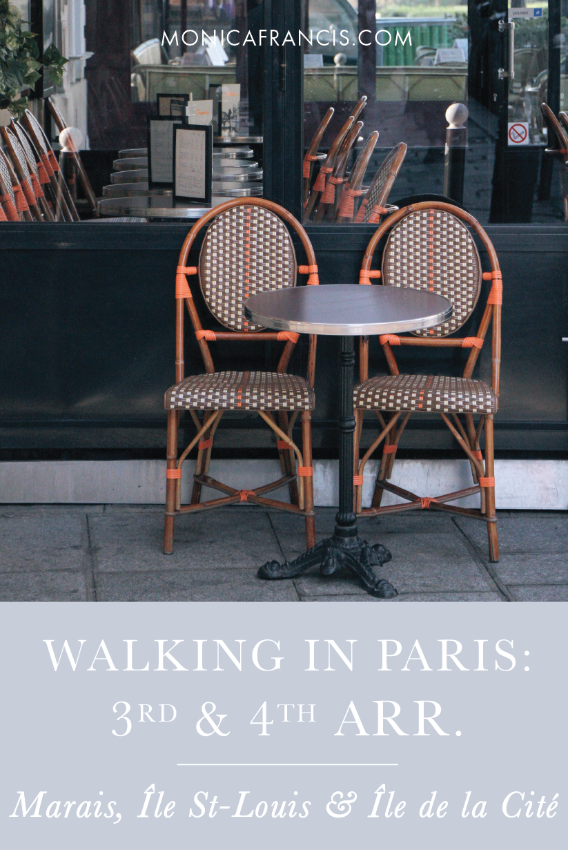 Paris Walking Guide to the 3rd and 4th Arrondissements | Where to walk in Le Marais neighborhood, Île Saint-Louis and Île de la Cité in Paris | The best streets, gardens, and hidden spots to explore in the most fashionable districts of Paris. | Instagram Guide to Paris