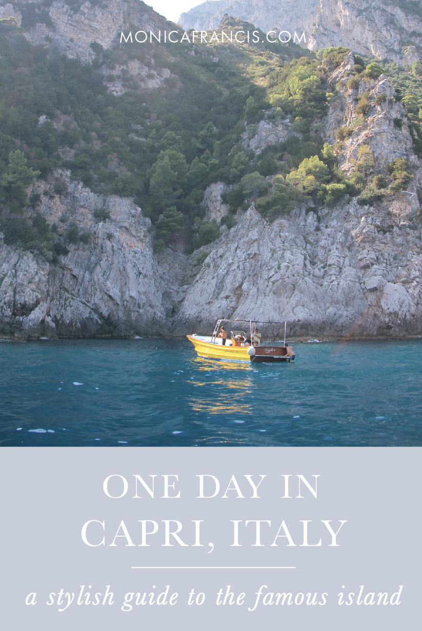 A Day in Capri, Italy | From beaching at Marina Piccola to finding the best restaurants and visiting the Blue Grotto, a stylish travel guide to the Isle of Capri. | Things to do, where to eat, and what to wear for a day (or two) in fashionable Capri. | Day Trip to Capri | Amalfi Coast Travel Guide