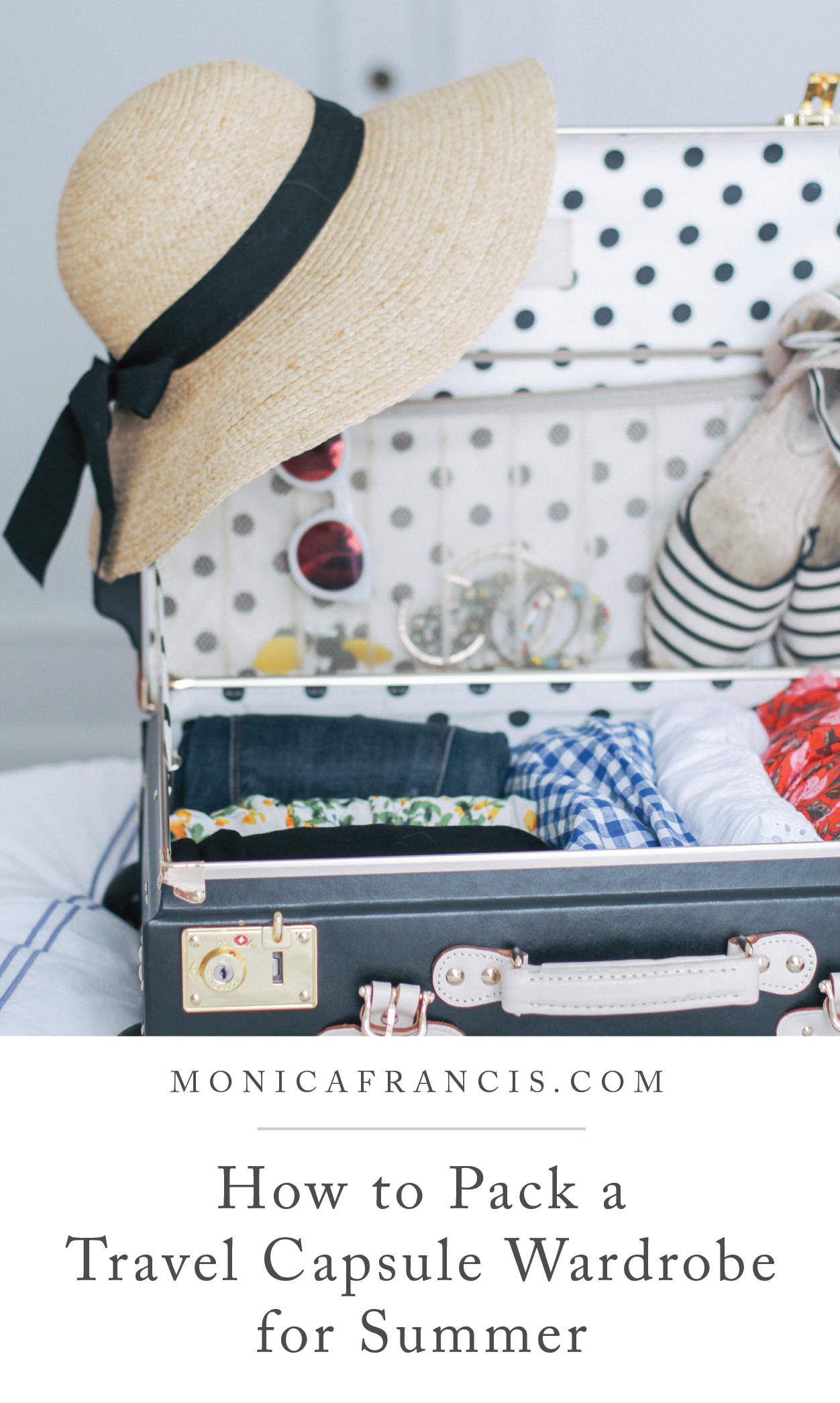 How to Pack a Summer Travel Capsule Wardrobe | Monica Francis Design | Wherever you're headed next, from exploring Europe to a beach vacation, learn how to pack light and travel in style. Here's what to pack in your carry-on bag, ideas for what to wear at your next destination, and how to make it all work together! | Packing Light | Carry-on Packing | #traveltips #travelcapsule #packlight