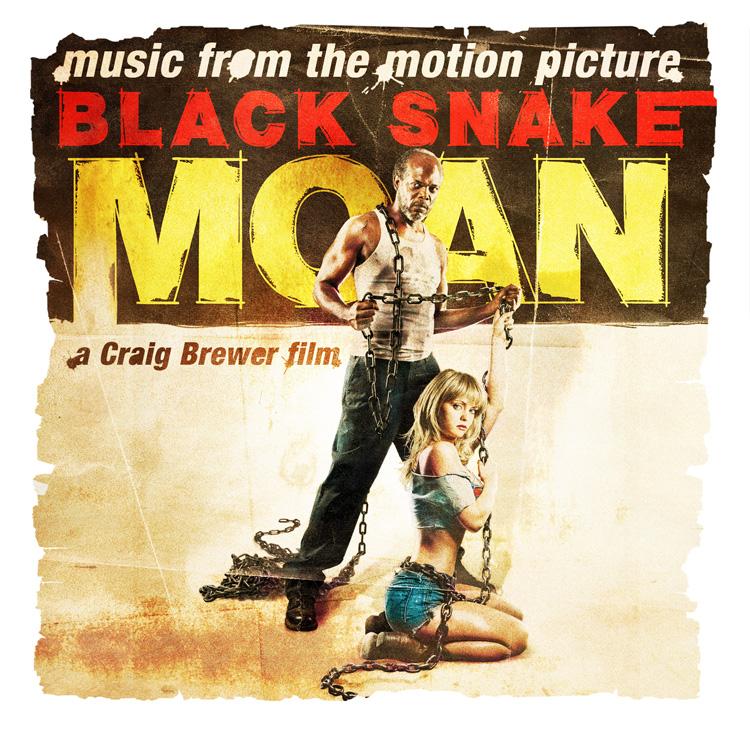 Black Snake Moan Soundtrack — New West Records Press