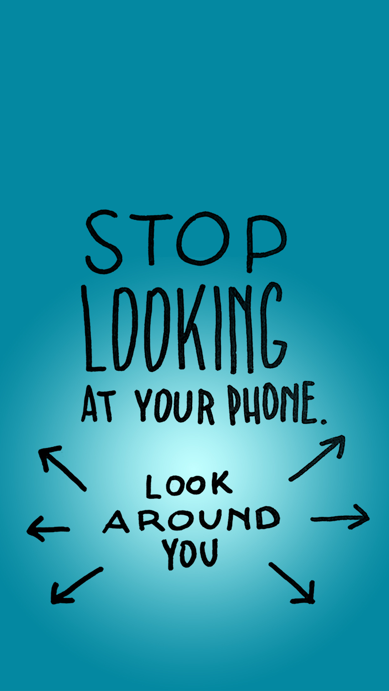 Stop Looking At Your Phone Wallpaper