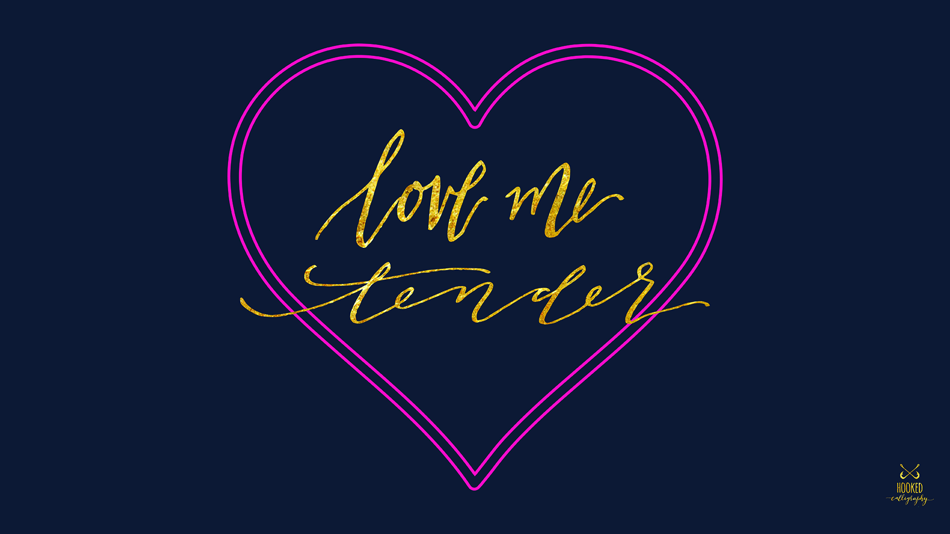 love me tender — hooked calligraphy