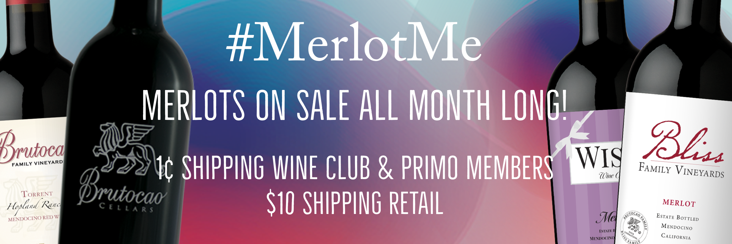 Merlot Sale the month of October