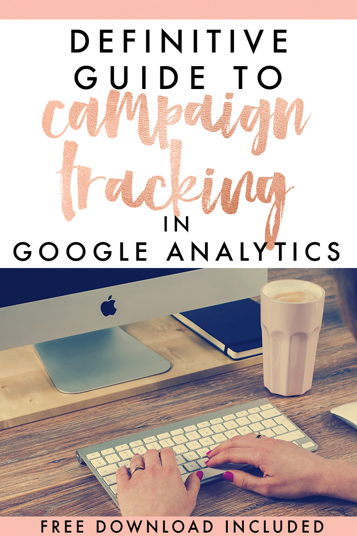 The definitive guide to campaign tracking in Google Analytics. FREE Campaign Tagging Tracker Download included - Eleven + West