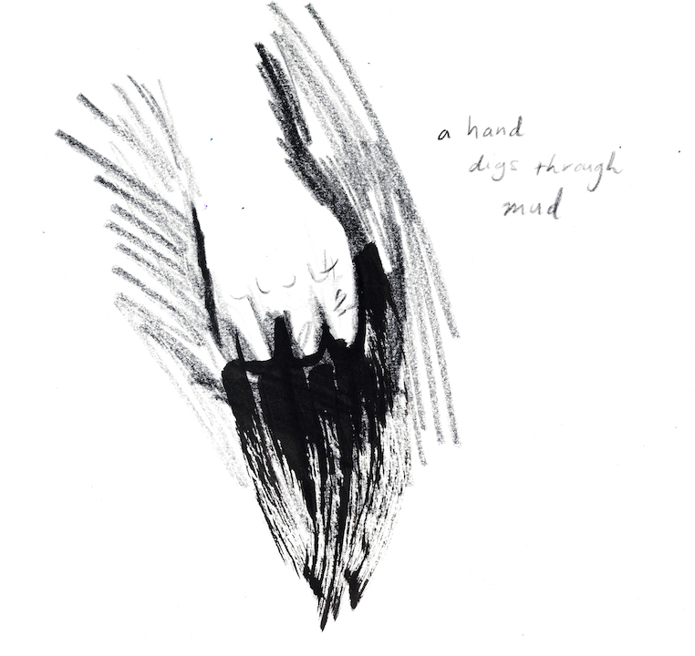 sketch of hand with words a hand digs through mud