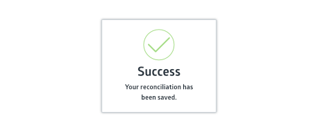 Crunched saved reconciliation notification