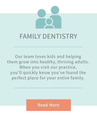 Read More about Family Dentistry