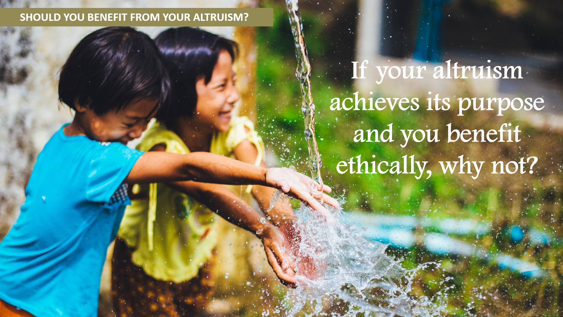 Benefit from Altruism