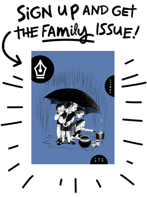 Sign up today and get the Family issue!