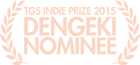 Dengeki PlayStation TGS Indie Prize Nominee