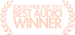 Tokyo Indie Fest Best Audio 2015