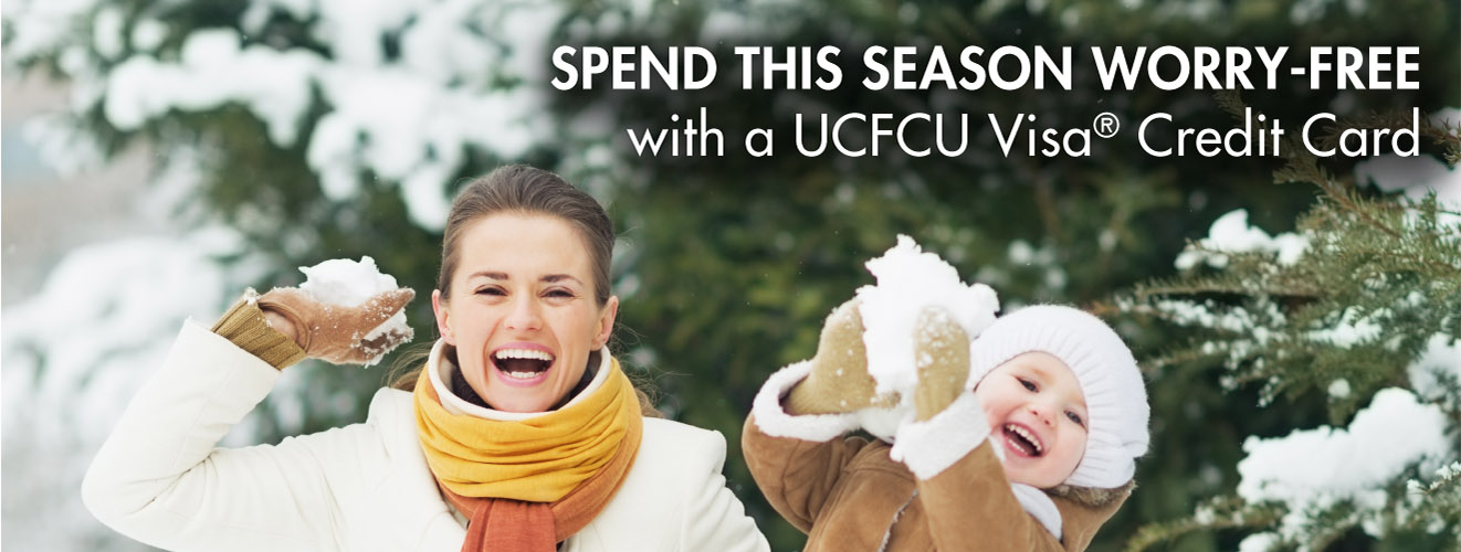 Spend this season worry-free with a UCFCU Visa Credit Card.